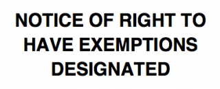 Notice of Right to Have Exemptions Designated
